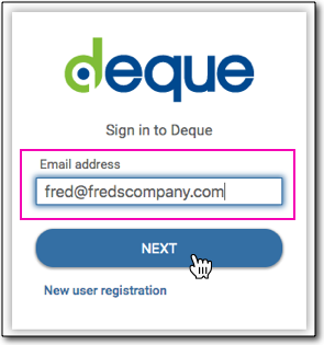 The Sign in to Deque form with the Email address field populated, and clicking on the NEXT button