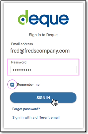 The Sign in to Deque form with the Email address field read-only and the Password field editable, along with a SIGN IN button